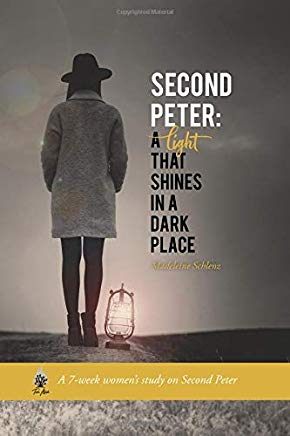 Second Peter: A Light That Shines in a Dark Place (Turn Aside Bible Studies)